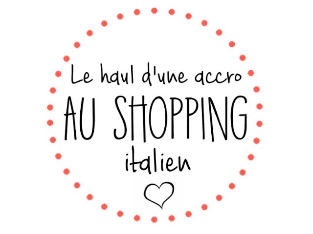 Le haul d'une accro au shopping italien #1