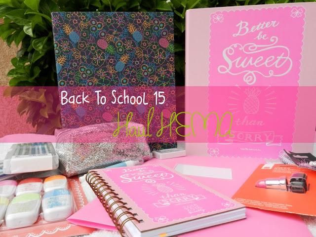 Back To School 2015 : Haul HEMA ♡
