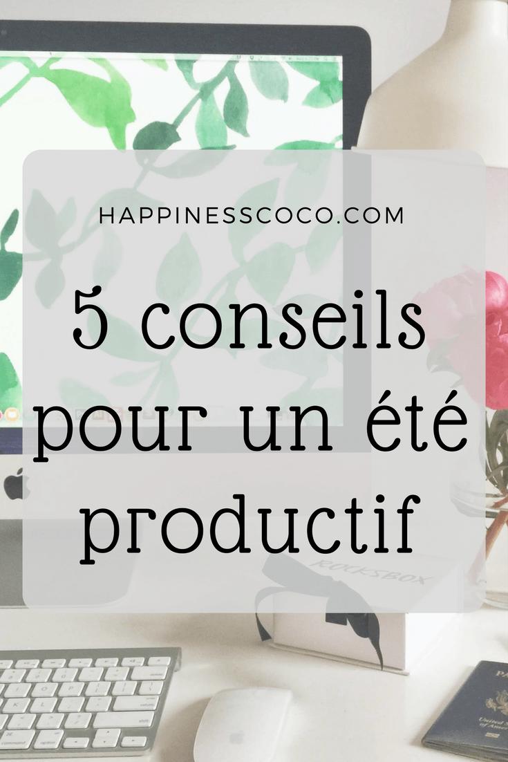 5 conseils pour un été productif | happinesscoco.com