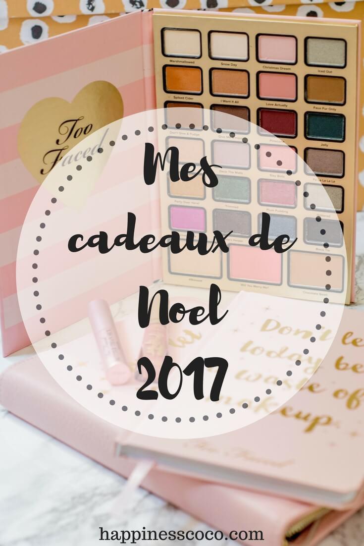 Mes cadeaux de Noël 2017 ! | happinesscoco.com