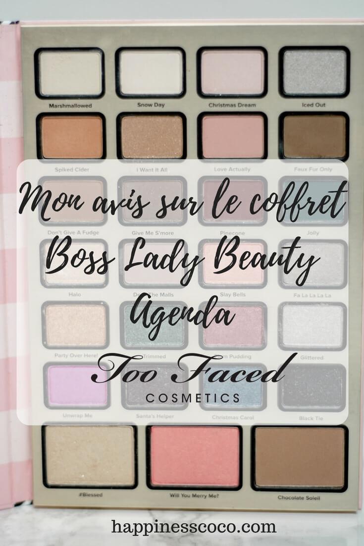 Revue sur le coffret Boss Lady Agenda de Too Faced + un tutoriel en vidéo || happinesscoco.com