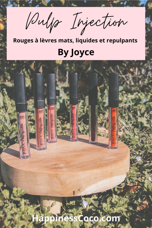 J'ai testé les Pulp Injection, les rouges à lèvres liquides et mats à l'effet repulpant de chez By Joyce - HappinessCoco.com